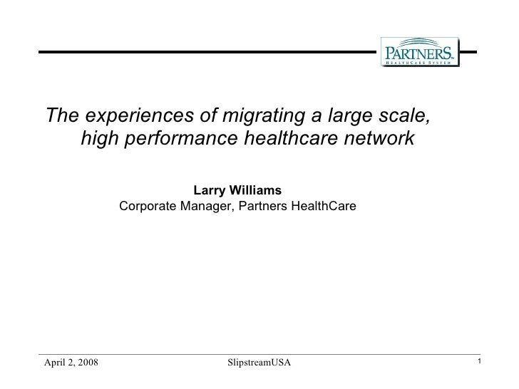The experiences of migrating a large scale, high performance healthcare network