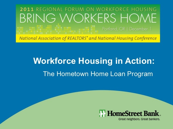Workforce Housing in Action:  The Hometown Home Loan Program