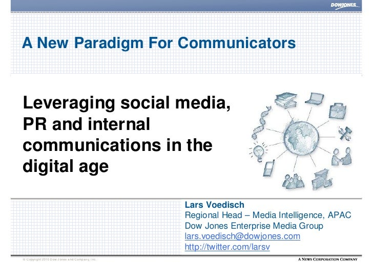A New Paradigm For Communicators   Leveraging social media, PR and internal communications in the digital age             ...