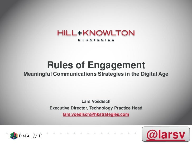 Rules of EngagementMeaningful Communications Strategies in the Digital Age                        Lars Voedisch         Ex...