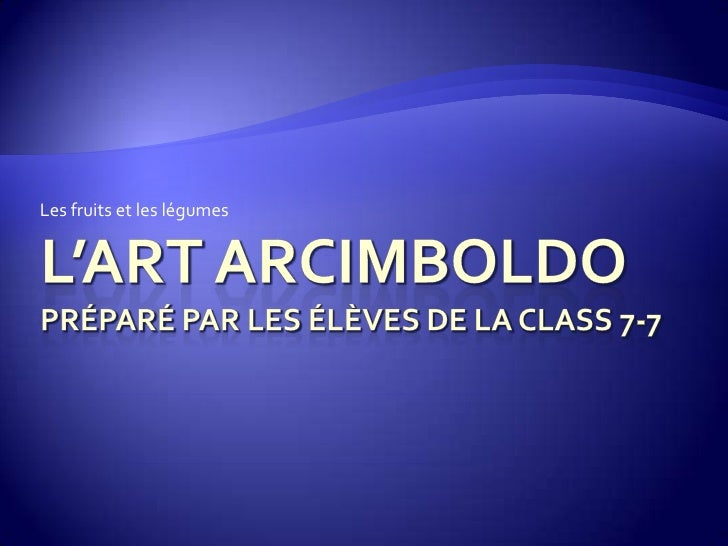 L'Art du style Arcimboldo