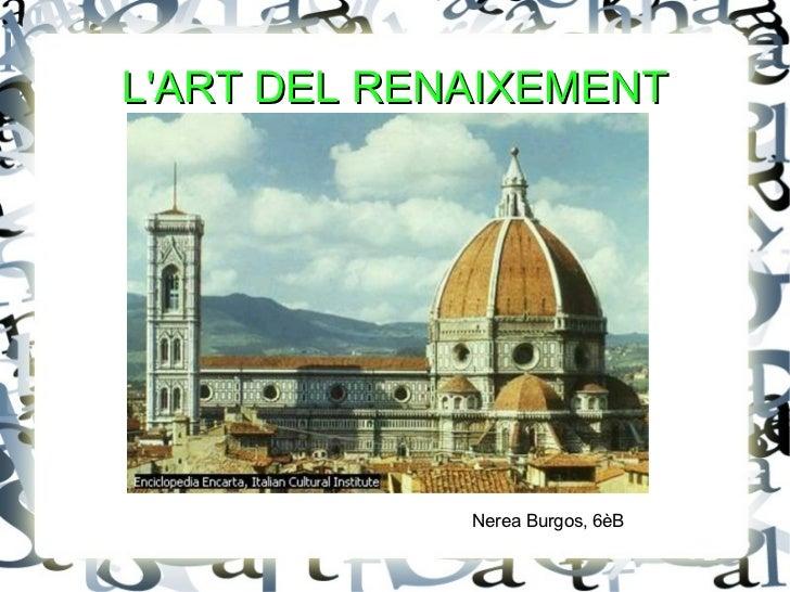 L'ART DEL RENAIXEMENT, Nerea Burgos, 6èB