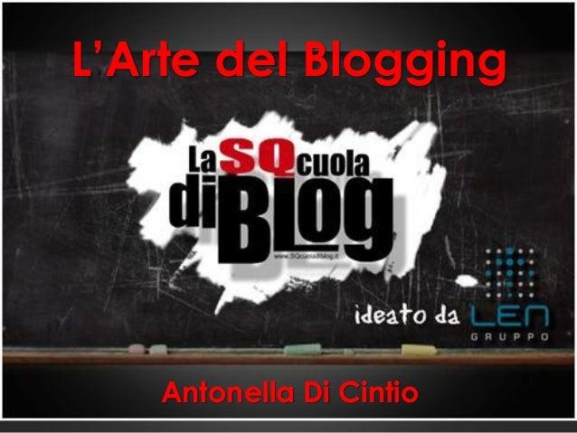 L'Arte del Blogging Antonella Di Cintio