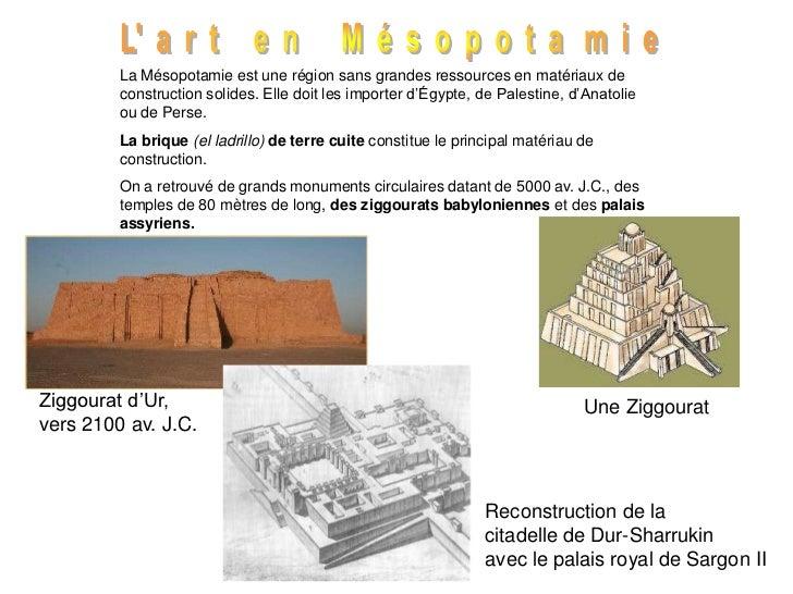 L'  a  r  t     e  n      M  é  s  o  p  o  t  a   m  i  e<br />La Mésopotamie est une région sans grandes ressources en m...