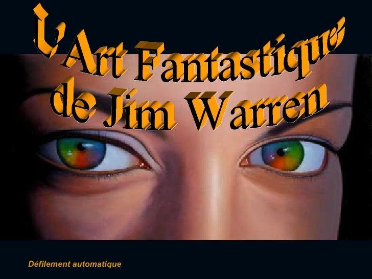 Défilement automatique L'Art Fantastique  de Jim Warren