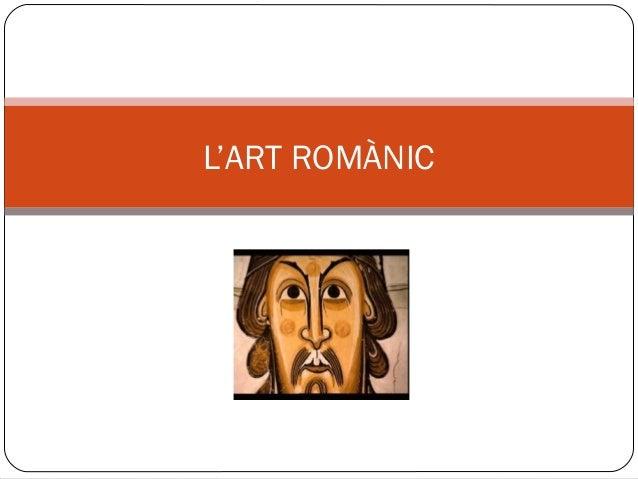 L'ART ROMÀNIC