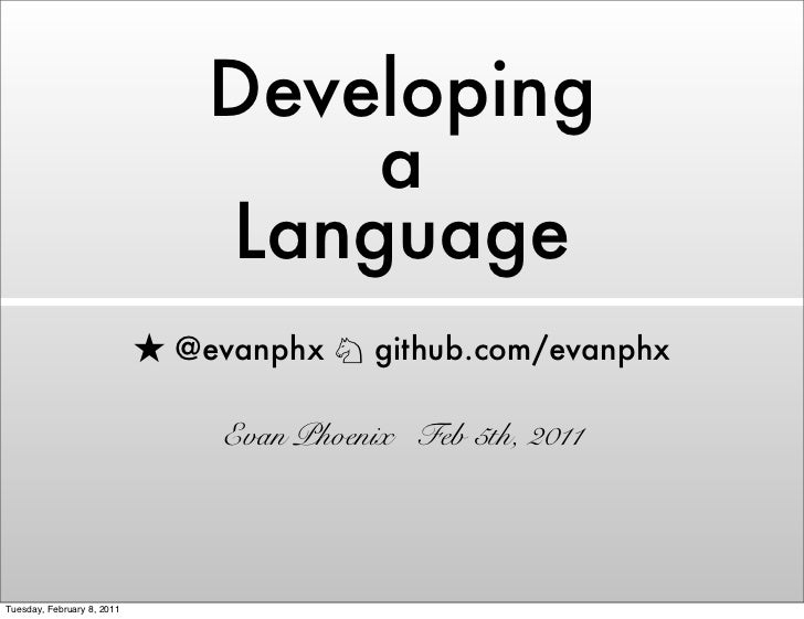 Developing a Language
