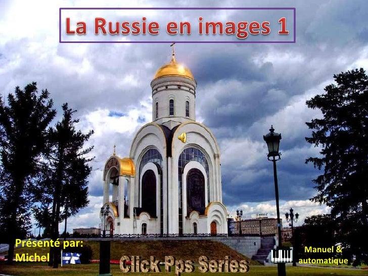 Manuel & automatique Présenté par: Michel Click Pps Series