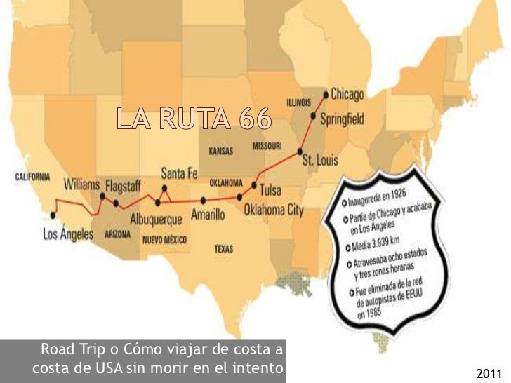 La Ruta 66<br />Road Trip o Cómo viajar de costa a costa de USA sin morir en el intento<br />2011<br />