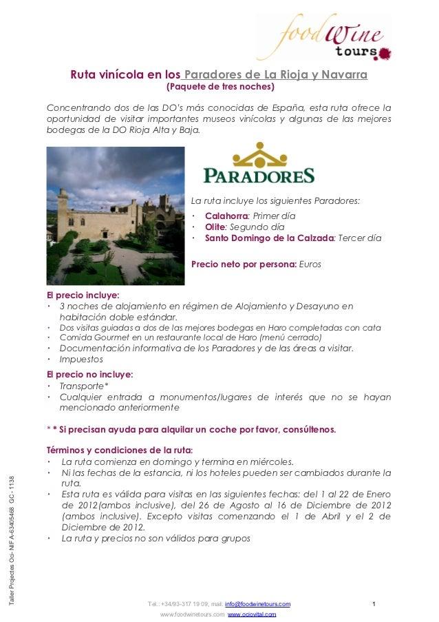Ruta vinícola en los Paradores de La Rioja y Navarra                                                                      ...