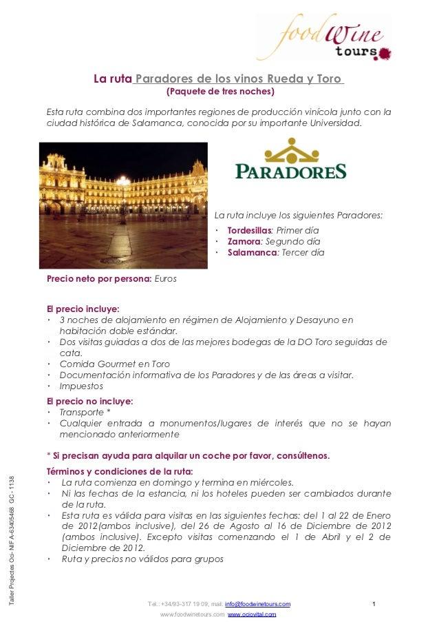 La ruta Paradores de los vinos Rueda y Toro                                                                              (...