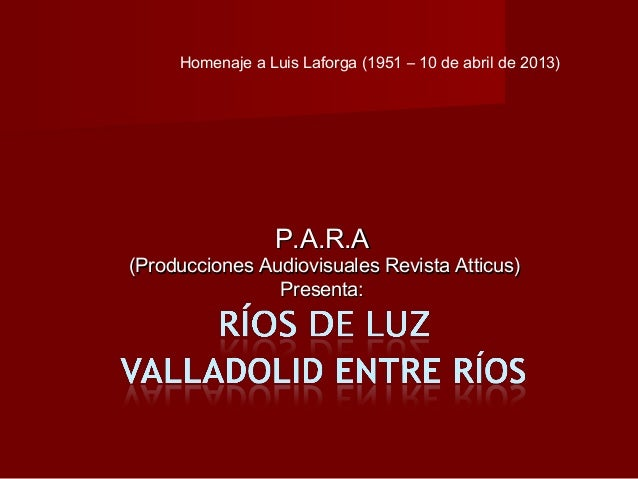 Ruta Ríos de Luz, fotografías de Luis Laforga