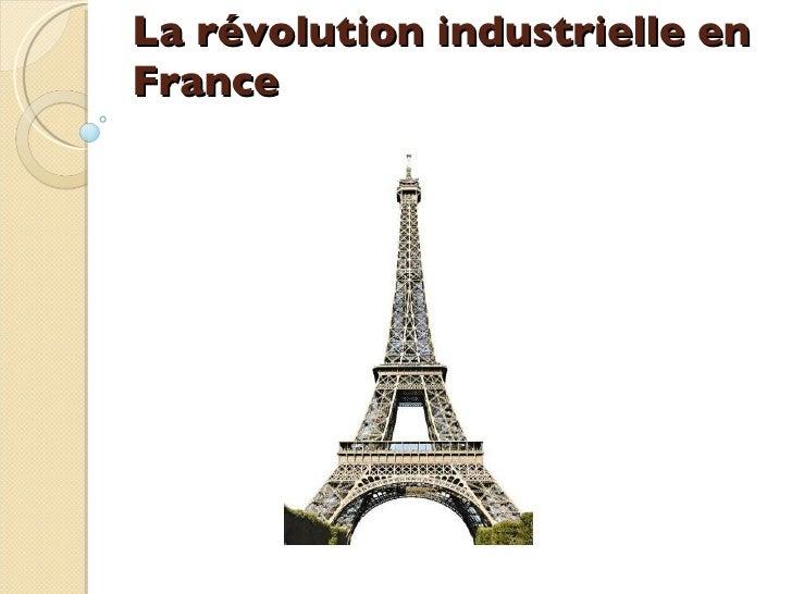 La révolution industrielle en France