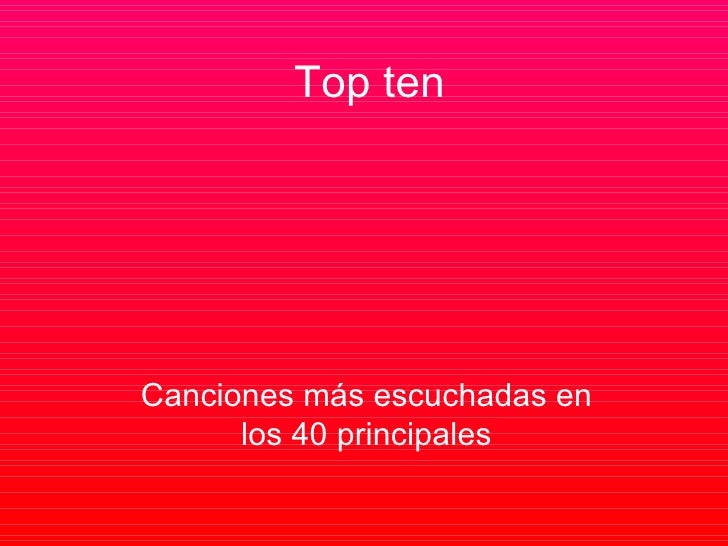 Las 10 Canciones Más Escuchadadas Los 40 Principales (15/02/08)