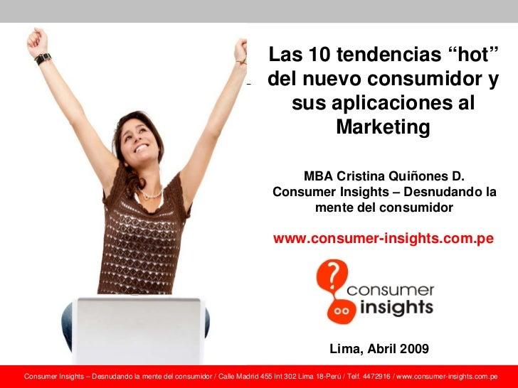 Las 20 Tendencias Hot del Nuevo Consumidor y sus aplicaciones al Marketing
