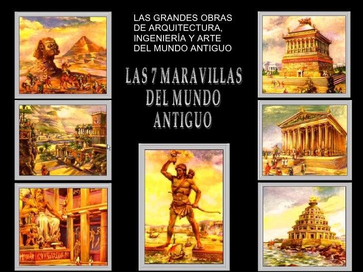 Las 7 Maravillas Del Mundo Antiguo