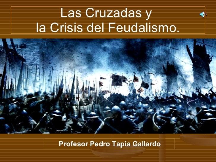 Las Cruzadas (3eros Medios)