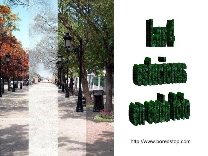 http://www.boredstop.com Las 4 estaciones en cada foto