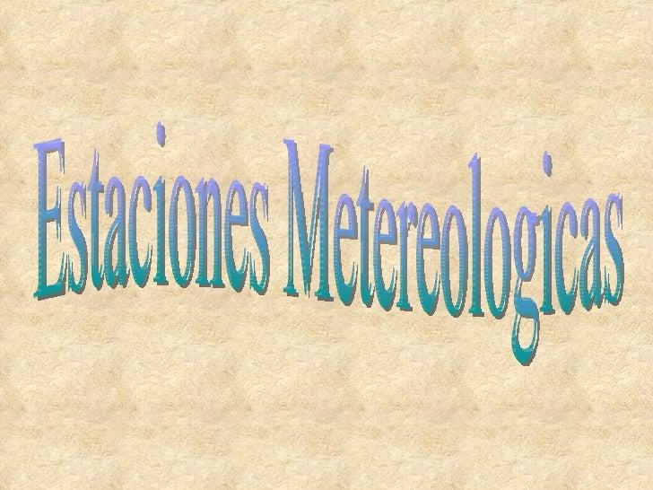 Estaciones Metereologicas