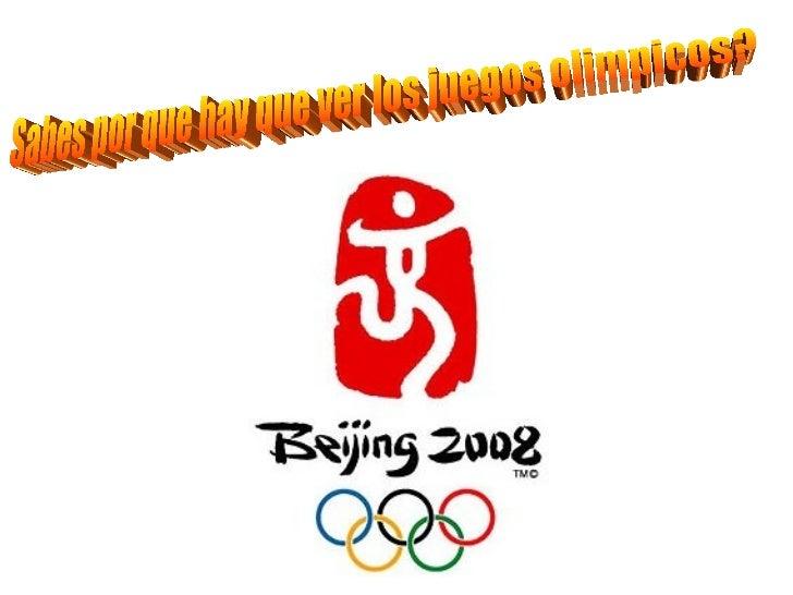 Sabes por que hay que ver los juegos olimpicos?