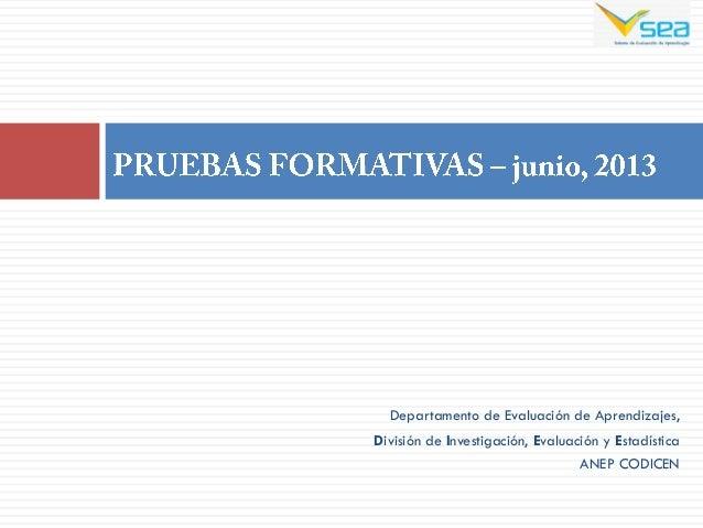 Departamento de Evaluación de Aprendizajes,División de Investigación, Evaluación y EstadísticaANEP CODICEN