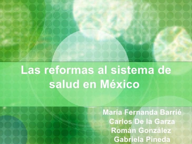 Las Reformas de salud en el sistema de salud de México