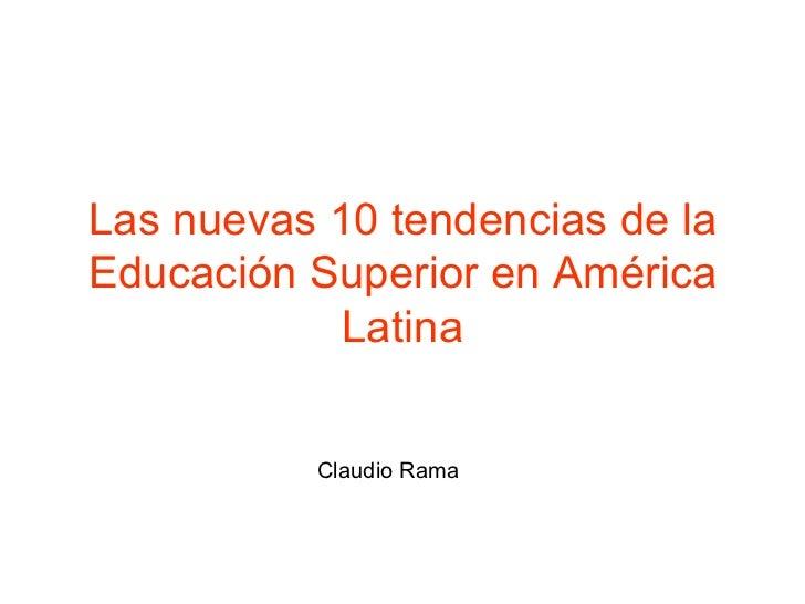 Las tendencias de la educación superior en América Latina