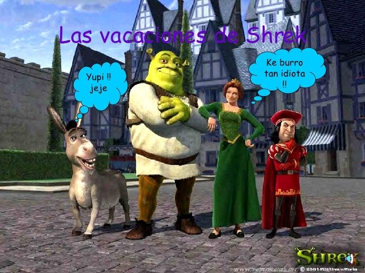 Las Vacaciones De Shrek