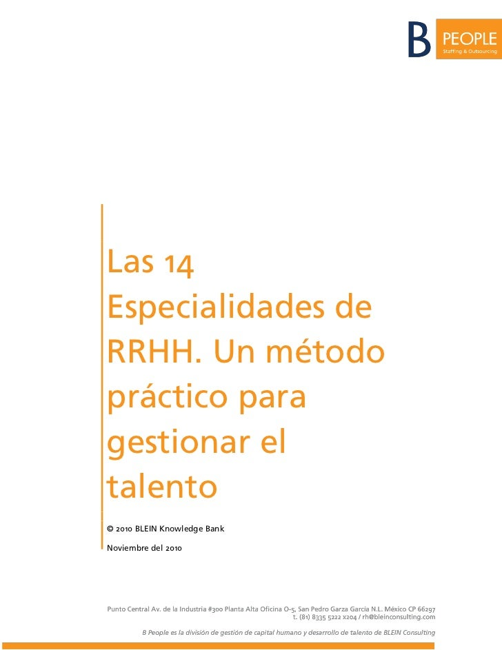 Las 14Especialidades deRRHH. Un métodopráctico paragestionar eltalento© 2010 BLEIN Knowledge BankNoviembre del 2010
