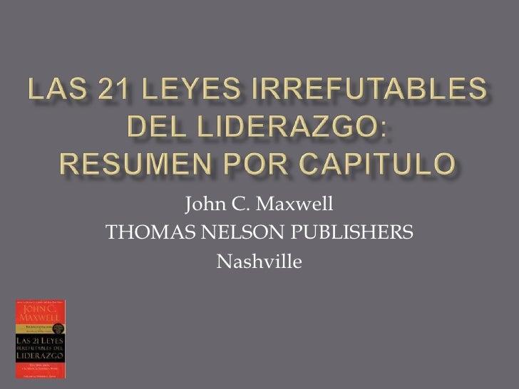 John C. Maxwell THOMAS NELSON PUBLISHERS         Nashville