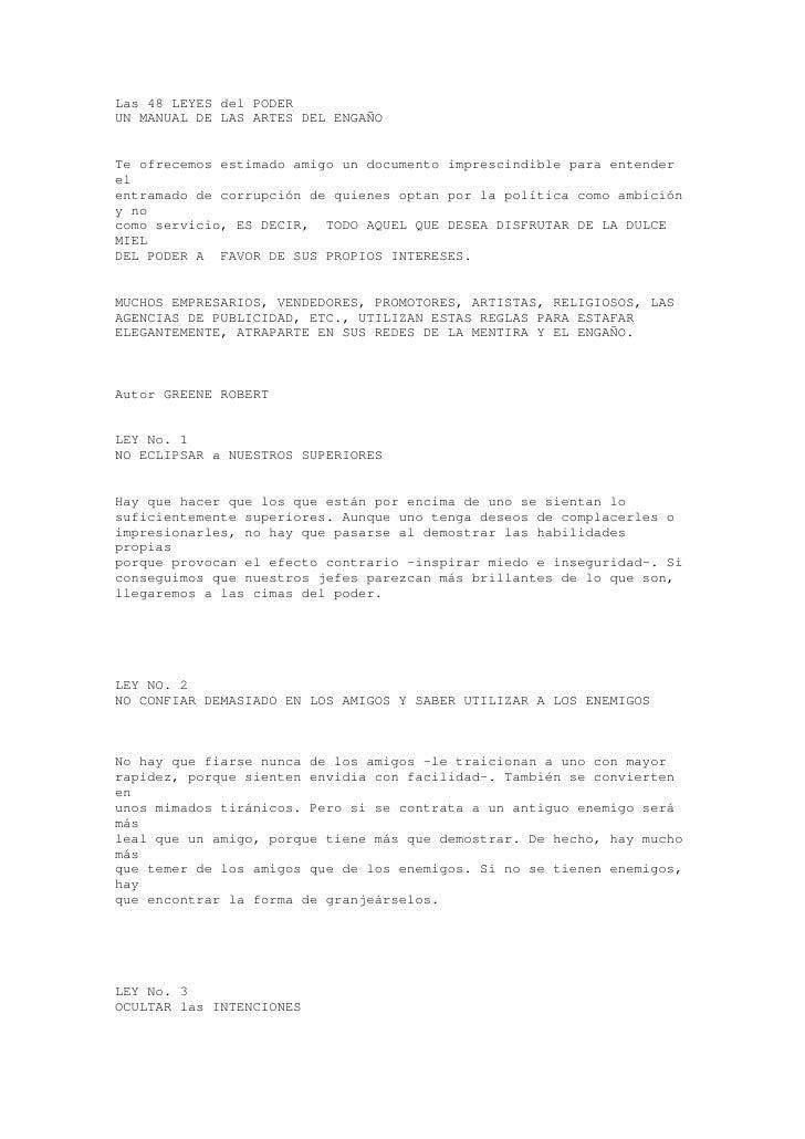Las 48 LEYES del PODER UN MANUAL DE LAS ARTES DEL ENGAÑO   Te ofrecemos estimado amigo un documento imprescindible para en...