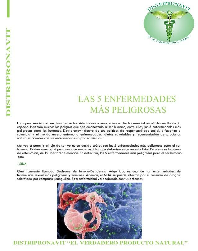 """DISTRIPRONAVIT """"EL VERDADERO PRODUCTO NATURAL"""" DISTRIPRONAVIT LAS 5 ENFERMEDADES MÁS PELIGROSAS La supervivencia del ser h..."""