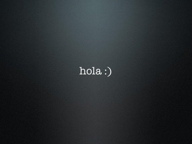 hola :)