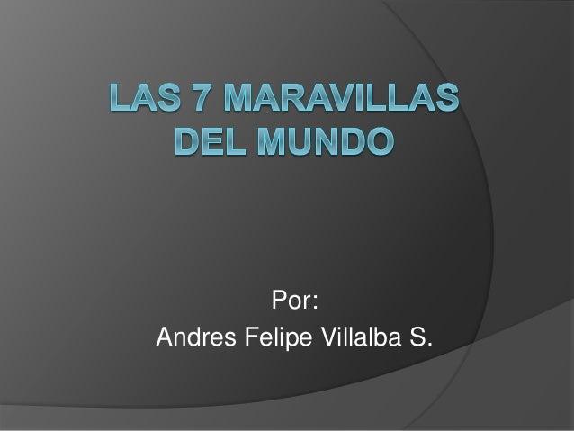 Por: Andres Felipe Villalba S.