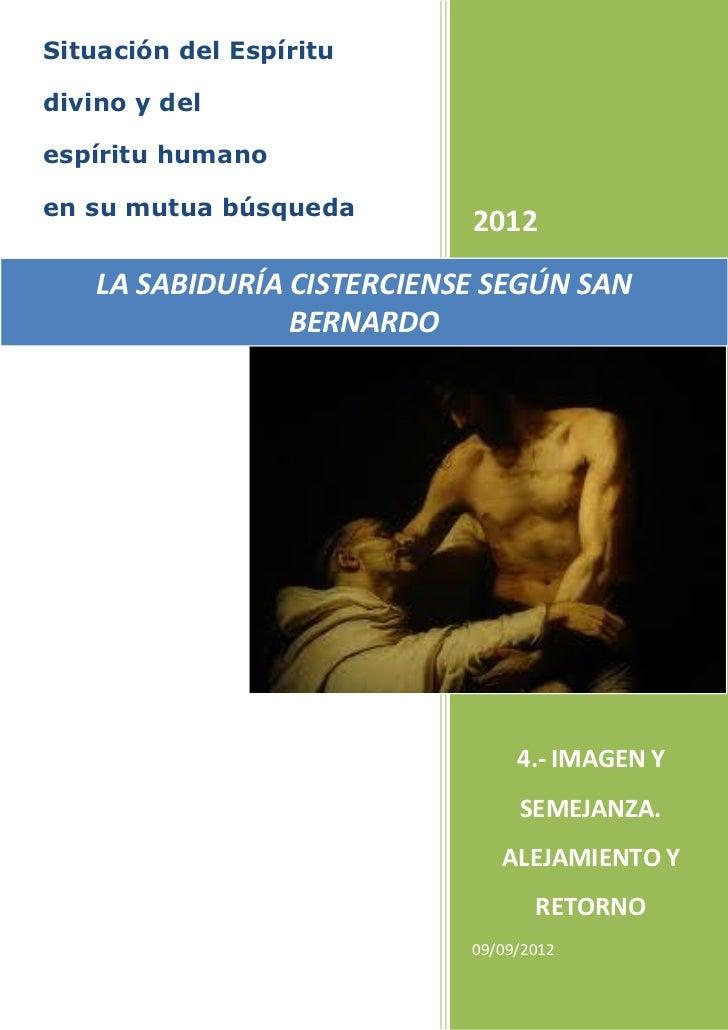 Situación del Espíritudivino y delespíritu humanoen su mutua búsqueda                            2012    LA SABIDURÍA CIST...