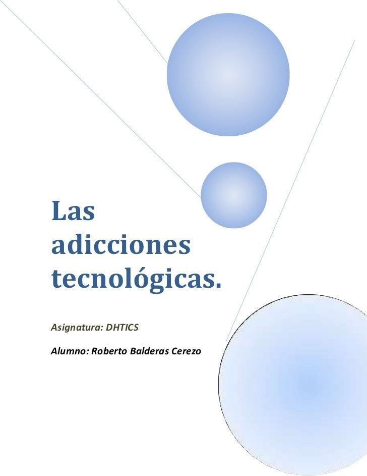 Las adicciones tecnológicas (ensayo)