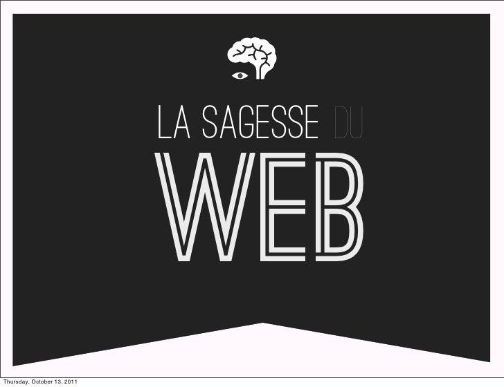 la sagesse du                             WebThursday, October 13, 2011