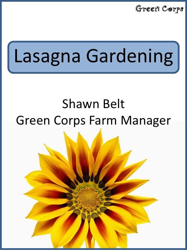 Green CorpsLasagna Gardening       Shawn BeltGreen Corps Farm Manager
