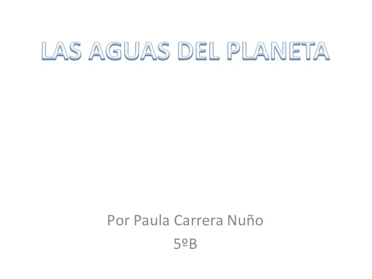 Las aguas del planeta t 10 Paula Carrera
