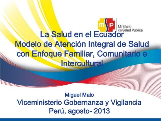 """Miguel Malo. Viceministro de Salud del Ecuador. """"La salud en Ecuador"""""""