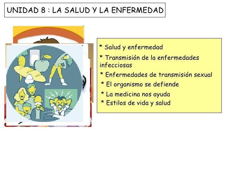 * Salud y enfermedad * Transmisión de la enfermedades infecciosas * Enfermedades de transmisión sexual * El organismo se d...