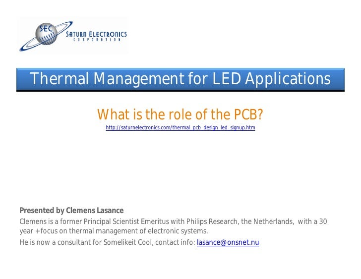 Thermal Management for LED Applications                          What is the role of the PCB?                            h...