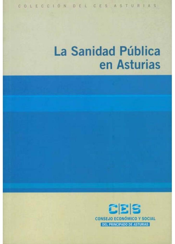 Promueve y Edita:    Consejo Económico y Social del Principado de Asturias    Plaza de la Paz, 9-1 Izq. 33006 Oviedo    De...