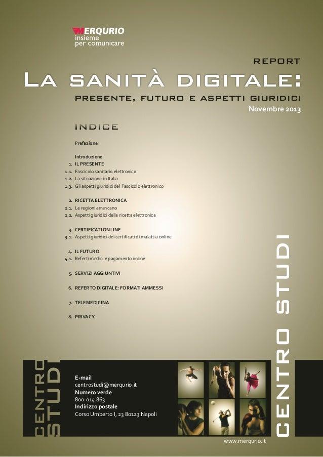 La sanità digitale presente, futuro e aspetti giuridici. Novembre 2013