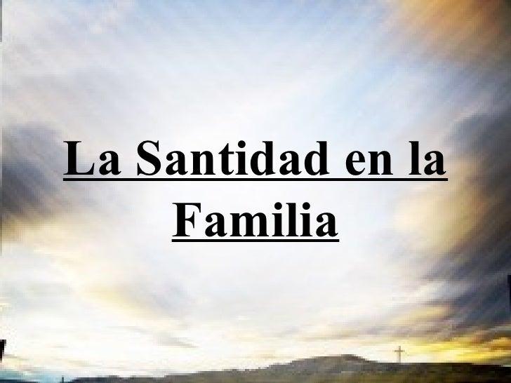 La Santidad en la Familia