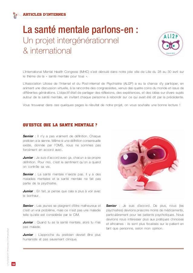 16 ARTICLES D'INTERNES LePsyDéchaînéN°15•Novembre2015•www.affep.fr La santé mentale parlons-en: Un projet intergénération...