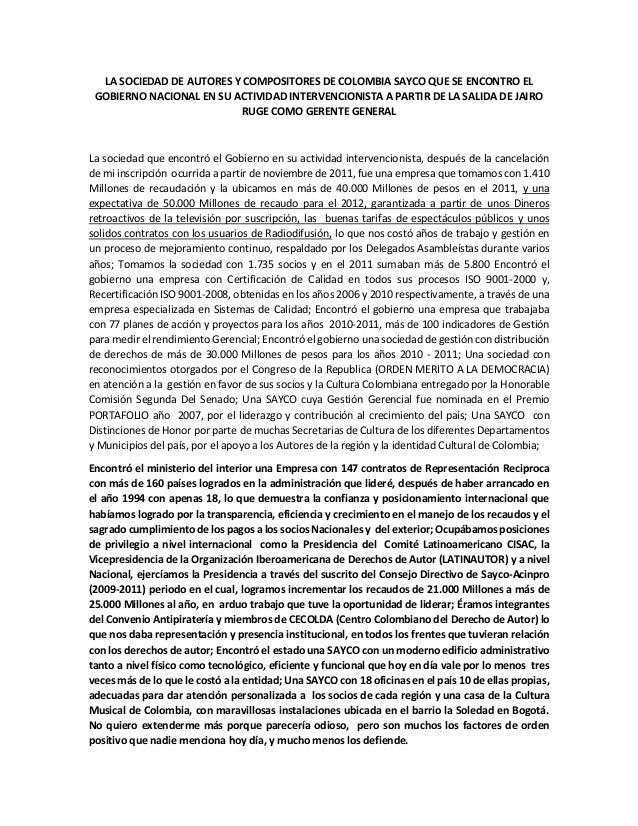 LA SOCIEDAD DE AUTORES Y COMPOSITORES DE COLOMBIA SAYCO QUE SE ENCONTRO EL GOBIERNO NACIONAL EN SU ACTIVIDAD INTERVENCIONI...