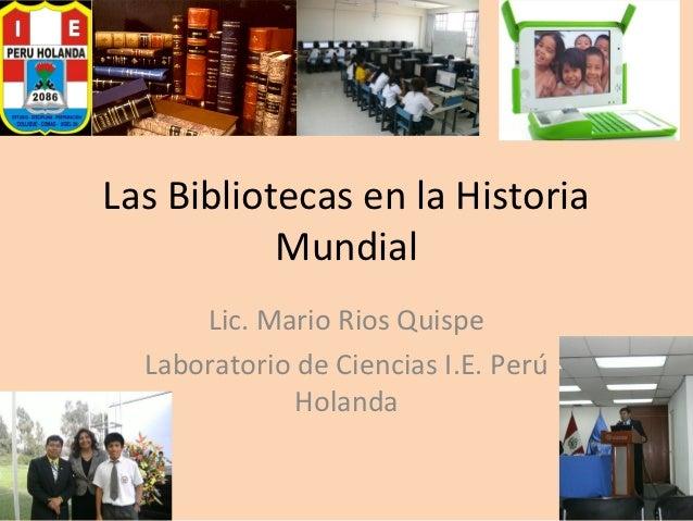Las bibliotecas en la historia mundial