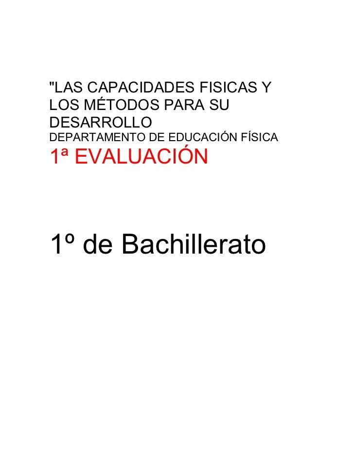 CUALIDADES FÍSICAS BÁSICAS, 1º BACH 2011-2012