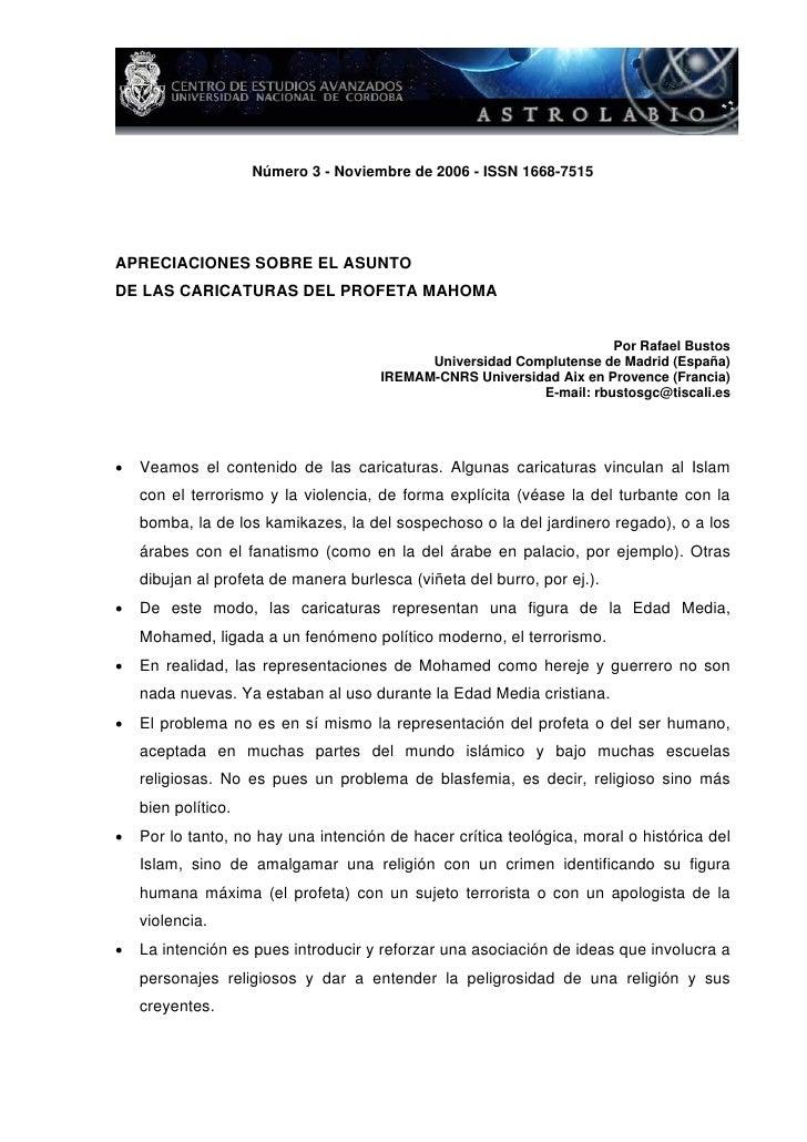 Número 3 - Noviembre de 2006 - ISSN 1668-7515APRECIACIONES SOBRE EL ASUNTODE LAS CARICATURAS DEL PROFETA MAHOMA           ...